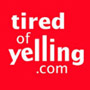Tired of Yelling.com - Enjoy your kids. Enjoy your life.